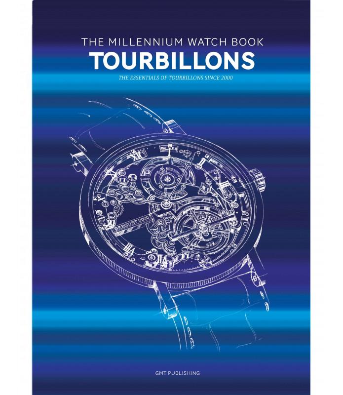 The Millennium Watch Book - Tourbillons (Tome 1, 2021)